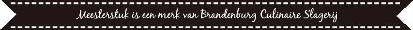 Meesterstuk is een merk van Brandenburg Culinair